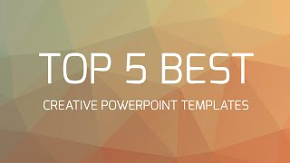 getlinkyoutube.com-Top 5 Best Creative Powerpoint Templates