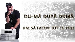 Nonis G - Du-ma dupa duma ( Official lyric video)