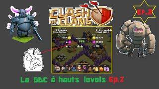 getlinkyoutube.com-Clash of Clans - La GDC à hauts levels Ep 4 - 3 compo GOWIPE et 1 compo MOBAVE