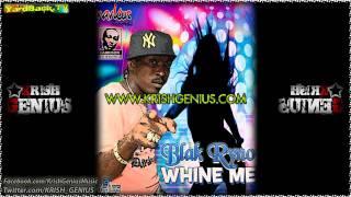 Blak Ryno - Whine Me
