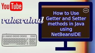 getlinkyoutube.com-How to Use Getter and Setter methods in Java using NetBeansIDE