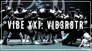getlinkyoutube.com-Kinjaz | VIBE XXI 2016 | The VIB3-R8TR