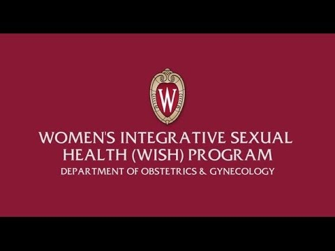 Women's Integrative Sexual Health (WISH) program - University of Wisconsin Obstetrics & Gynecology