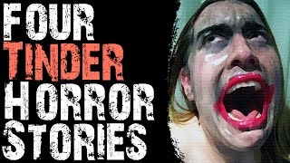 getlinkyoutube.com-SCARY STORIES THAT ARE TRUE: 4 TRUE AND DISTURBING TINDER HORROR STORIES