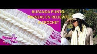 Bufanda o chalina trenzas en relieves tejida a crochet o ganchillo paso a paso