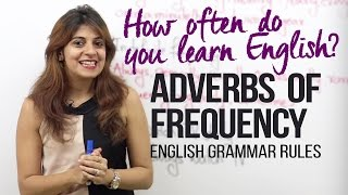 getlinkyoutube.com-Adverbs of Frequency - How often do you learn English? ( English Grammar Lesson for beginners)