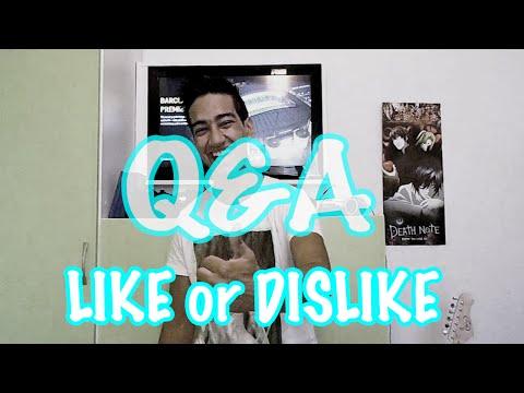 69 ! I Q&A Like or Dislike ?