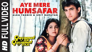 getlinkyoutube.com-Aye Mere Humsafar Full Video Song | Qayamat Se Qayamat Tak | Aamir Khan, Juhi Chawla