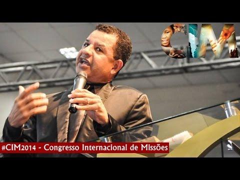 Pr. Abílio Santana Mensagem OFICIAL | CIM 2014