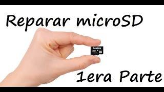 getlinkyoutube.com-Reparar microSD Dañadas (1) - Nuevo 2016