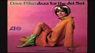 getlinkyoutube.com-Dave Pike – Jazz For The Jet Set LP 1966