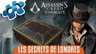 getlinkyoutube.com-Assassin's Creed Syndicate : Les Secrets de Londres