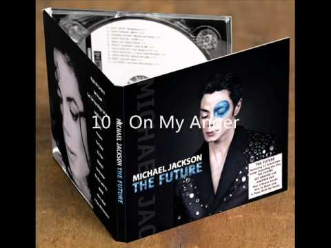 Michael Jackson - The Future (2010 Album) 22 November, by MrTekila18