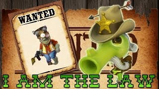 getlinkyoutube.com-I am the Law!!! Plants Vs. Zombies Garden Warfare (Law Pea Shooter)