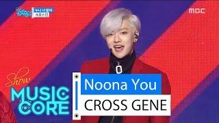 getlinkyoutube.com-[HOT] CROSS GENE - Noona You, 크로스진 - 누나 너 말야 Show Music core 20160213