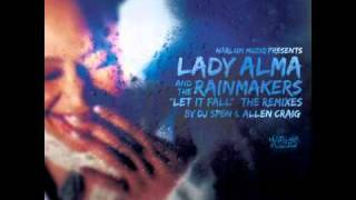 Lady Alma  The Rainmakers   Let It Fall MuthaFunkaz Main Vocal Remix