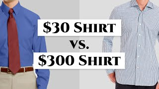 $30 vs $300 Dress Shirt - How To Spot A Quality Shirt & Avoid Crap