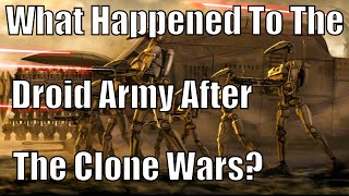 getlinkyoutube.com-What happened to the Droid Army after the Clone Wars?