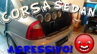 getlinkyoutube.com-Corsa Sedan AGRESSIVO Taramps e Eros de 800WRMS ☢JuNiOr SoM♛®