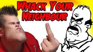 getlinkyoutube.com-Дерзкий Сосед -  - Whack Your Neighbour