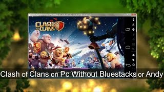 getlinkyoutube.com-How To Play Clash of Clans on PC Without Bluestacks or Andy