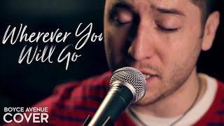 getlinkyoutube.com-The Calling - Wherever You Will Go (Boyce Avenue acoustic cover) on Apple & Spotify
