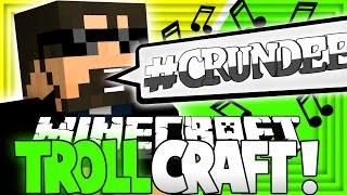 getlinkyoutube.com-Minecraft: TROLL CRAFT | #CRUNDEE IS REAL?! [24]