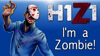 getlinkyoutube.com-H1Z1 - Co-op Moments Ep. 14 (Turning into a Zombie & Owning fools!)