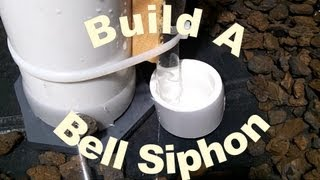 getlinkyoutube.com-How To Build a Bell Siphon