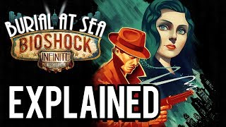 getlinkyoutube.com-Bioshock Infinite: Burial At Sea Episode One EXPLAINED! (Complete Analysis)