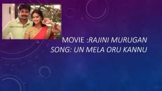 rajini murugan movie songs un mela oru kannu lyrics in tamil