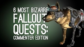 getlinkyoutube.com-6 Bizarre Fallout Quests Fallout 4 Needs to Top: Commenter Edition