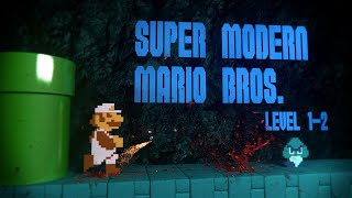 "Super Modern Mario Bros. Level 1-2 (new 2013 ""gameplay"")"