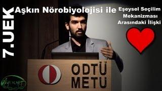 Aşkın Nörobiyolojisi, Berkay Aksu, 7.UEK