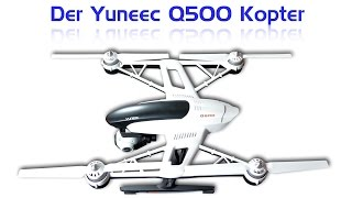 getlinkyoutube.com-Der Yuneec Q500 Kopter - im Test
