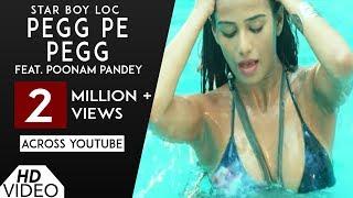 Pegg Pe Pegg (Full Song)   Star Boy LOC   Poonam Pandey   G Skillz   Punjabi Song   Analog Records