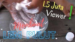 Cara Membuat Lem Pulut Super Lengket (Slime) / How To Make a Bird Glue Trap (official)