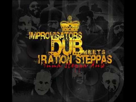 Improvisators Dub meets Iration Steppas - Wah Wah (12 Mix)Mix