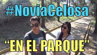 getlinkyoutube.com-Novia Celosa, EN EL PARQUE  (#NoviaCelosa) - Ivansfull