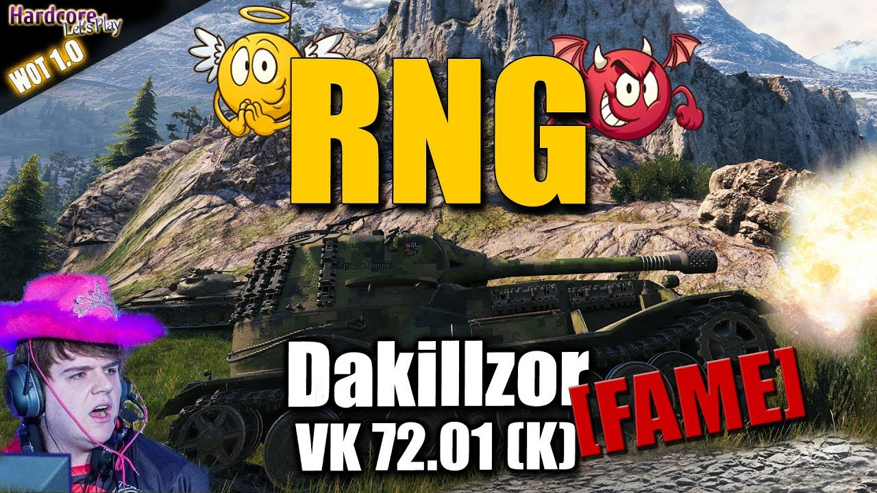 WoT  dakillzor  FAME  VK 72 01  K   RNG your friend   your enemy WORLD OF TANKS