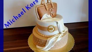 getlinkyoutube.com-Michael Kors Themen Torte - Handtaschen Torte von MichaelKors - von Kuchenfee