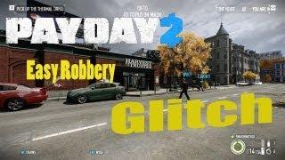 Payday 2 Glitch - Easiest Heist ever! [NEW GLITCH] [Update 9]