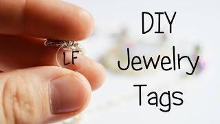 getlinkyoutube.com-DIY Jewelry Tags | Tutorial