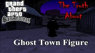 getlinkyoutube.com-GTA San Andreas - The Truth About The Ghost Town Figure