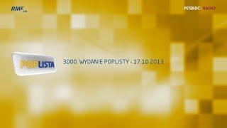 getlinkyoutube.com-POPlista RMF FM - 3000. wydanie (17.10.2013)