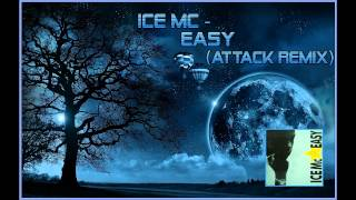 getlinkyoutube.com-Ice MC - Easy (Attack Remix)