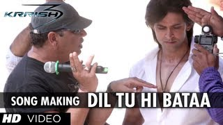 getlinkyoutube.com-Dil Tu Hi Bataa Song Making | Krrish 3 | Hrithik Roshan, Kangana Ranaut