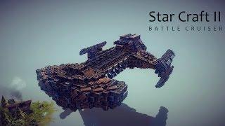 getlinkyoutube.com-[BESIEGE, 비시즈]StarCraft 2 BattleCruiser