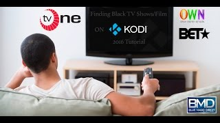 getlinkyoutube.com-How To Stream Black TV Shows & Movies On Kodi 2016 | BET | OWN | TV One