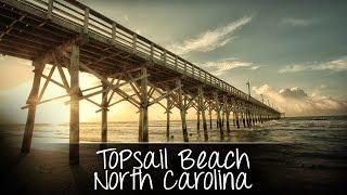 getlinkyoutube.com-Topsail Beach, North Carolina - A Short Film by Joey Buzzeo (One Million Views Celebration!)